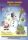 Der Winter ist da - 20 Winter-, Advents- und Weihnachtslieder für Kinder