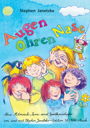 Augen, Ohren, Nase - Das Liederbuch
