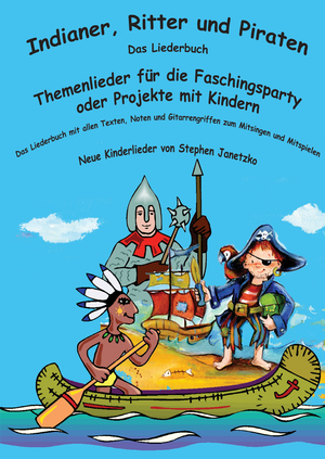 Indianer, Ritter und Piraten