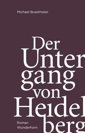 Der Untergang von Heidelberg