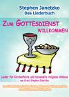 Vergrößerte Darstellung Cover: Zum Gottesdienst willkommen - Lieder für Kirchenfeste und besondere religiöse Anlässe. Externe Website (neues Fenster)