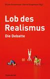 Vergrößerte Darstellung Cover: Lob des Realismus - Die Debatte. Externe Website (neues Fenster)