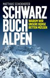 Schwarzbuch Alpen