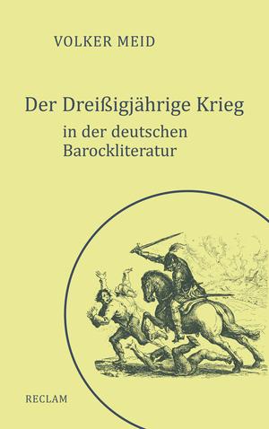 Der Dreißigjährige Krieg in der deutschen Barockliteratur