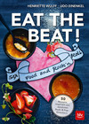 EAT THE BEAT ! - Sex Food and Rock'n'Roll