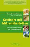 Vergrößerte Darstellung Cover: Gesünder mit Mikronährstoffen. Externe Website (neues Fenster)
