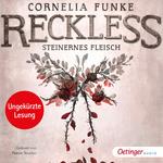 Reckless. Steinernes Fleisch