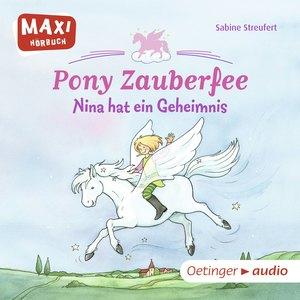 Pony Zauberfee - Nina hat ein Geheimnis