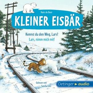 Kleiner Eisbär. Kennst du den Weg, Lars? / Lars, nimm mich mit!