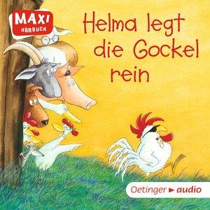 MAXI Helma legt die Gockel rein und andere Geschichten