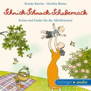 Schnick Schnack Schabernack. Reime und Lieder für die Allerkleinsten