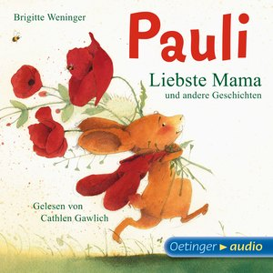 Pauli - Liebste Mama und andere Geschichten