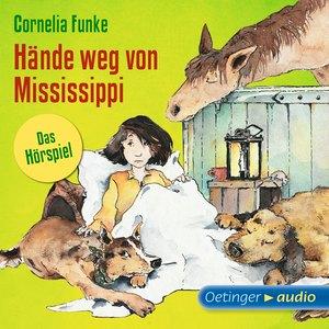 Hände weg von Mississippi - Das Hörspiel
