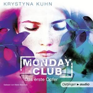 Monday Club. Das erste Opfer