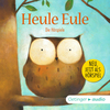 Heule Eule - Die Hörspiele