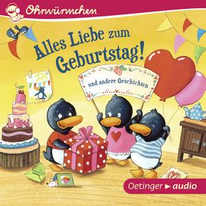 Alles Liebe zum Geburtstag! und andere Geschichten