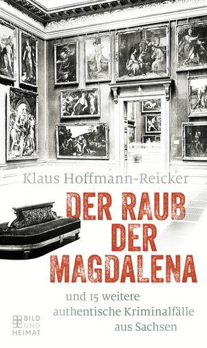 Der Raub der Magdalena