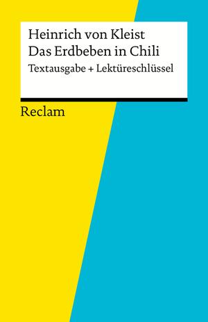 """Heinrich von Kleist, """"Das Erdbeben in Chili"""""""
