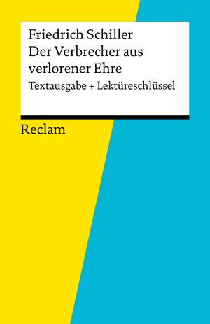 """Friedrich Schiller, """"Der Verbrecher aus verlorener Ehre"""""""