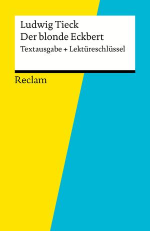 "Ludwig Tieck, ""Der blonde Eckbert"""