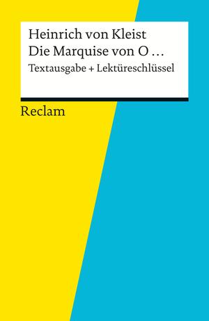 Textausgabe + Lektüreschlüssel. Heinrich von Kleist: Die Marquise von O...