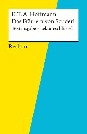 "E. T. A. Hoffmann, ""Das Fräulein von Scuderi"""