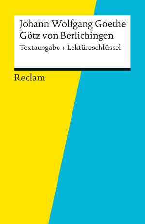 """Johann Wolfgang Goethe, """"Götz von Berlichingen"""""""
