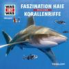 WAS IST WAS Hörspiel: Faszination Haie/ Korallenriffe