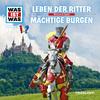 WAS IST WAS Hörspiel: Ritter/ Burgen