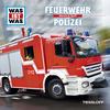 WAS IST WAS Hörspiel: Feuerwehr/ Polizei