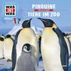 WAS IST WAS Hörspiel: Pinguine/ Tiere im Zoo