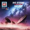 WAS IST WAS Hörspiel: Die Sterne/ Die Zeit