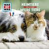 WAS IST WASHörspiel: Heimtiere/ Wilde Tiere