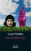 Vergrößerte Darstellung Cover: Das fünfte Foto. Externe Website (neues Fenster)