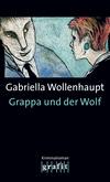 Vergrößerte Darstellung Cover: Grappa und der Wolf. Externe Website (neues Fenster)