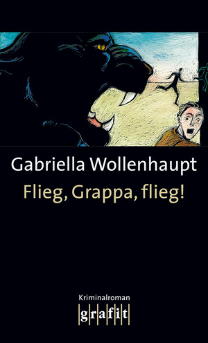 Flieg, Grappa, flieg!