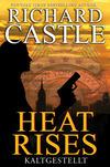 Vergrößerte Darstellung Cover: Heat Rises - Kaltgestellt. Externe Website (neues Fenster)