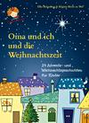 Vergrößerte Darstellung Cover: Oma und ich und die Weihnachtszeit. Externe Website (neues Fenster)