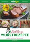 MIXtipp Lieblings-Wurstrezepte
