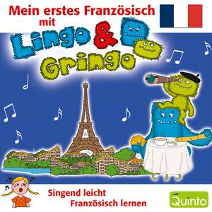 Mein erstes Französisch mit Lingo & Gringo