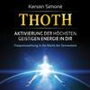 Thoth - Aktivierung der höchsten geistigen Energie in dir (mit klangenergetischer Musik)