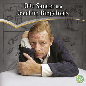 Otto Sander liest Joachim Ringelnatz