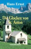 Die Glocken von St. Anton