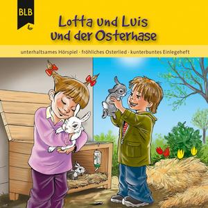 Lotta und Luis und der Osterhase