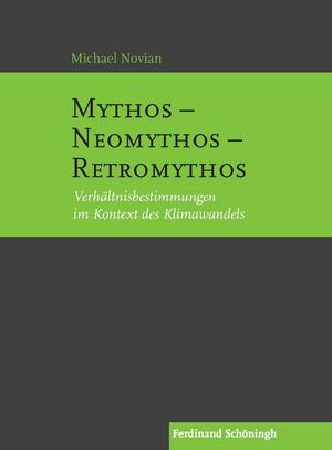 Mythos - Neomythos - Retromythos