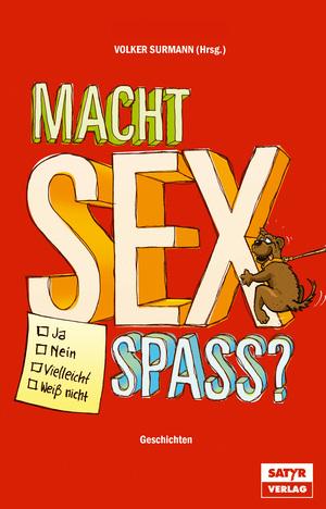 Macht Sex Spaß?