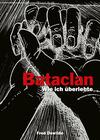Mon Bataclan - Wie ich überlebte
