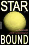 Vergrößerte Darstellung Cover: Starbound (dt. Ausgabe). Externe Website (neues Fenster)