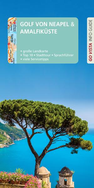 GO VISTA: Reiseführer Golf von Neapel & Amalfiküste
