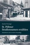 St. Pöltner Straßennamen erzählen